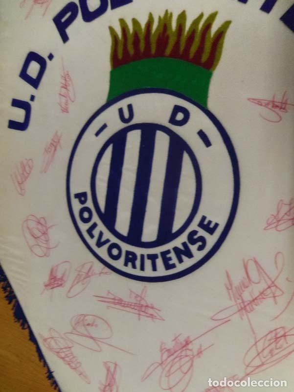 Coleccionismo deportivo: banderin u.d. polvoritense futbol muy buenos acabados es grueso - firmado por los jugadores - Foto 3 - 69052265