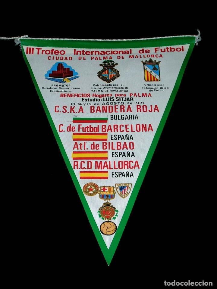 BANDERÍN III TROFEO INTERNACIONAL FÚTBOL CIUDAD PALMA MALLORCA, CF BARCELONA, AT. BILBAO, CSKA, 1971 (Coleccionismo Deportivo - Banderas y Banderines de Fútbol)
