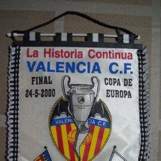 Coleccionismo deportivo: BANDERIN VALENCIA CF - FINAL CHAMPIONS LEAGUE PARIS - VALENCIA CF - R. MADRID - 24 - 5 - 2000. Lote 91568087