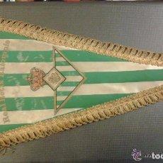 Coleccionismo deportivo: BANDERÍN ORIGINAL DEL REAL BETIS BALOMPIE AÑOS 50/60. MEDIDA 35 CM. Lote 73749619