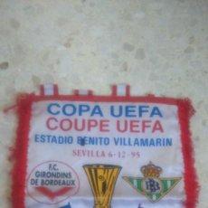 Coleccionismo deportivo: BANDERIN REAL BETIS-GIRONDINS BURDEOS.06/12/1995.UEFA.¡¡¡CON AUTOGRAFOS!!!. Lote 75116363