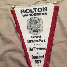 Coleccionismo deportivo: BANDERIN FUTBOL, BOLTON WANDERERS, FOUNDED 1877, INGLATERRA. Lote 75874923