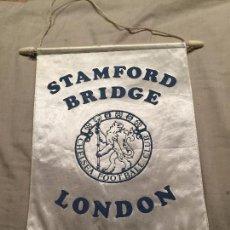 Coleccionismo deportivo: GRAN BANDERÍN DE FUTBOL, STAMFORD BRIDGE, CHELSEA, LONDON 32X23CM. Lote 75875327
