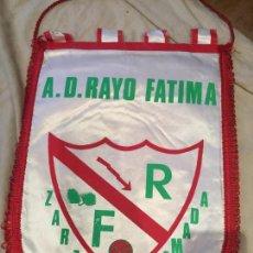 Coleccionismo deportivo: GRAN BANDERÍN ANTIGUO, A.D. RAYO FATIMA, ZARZAQUEMADA. 44CM. Lote 75901903
