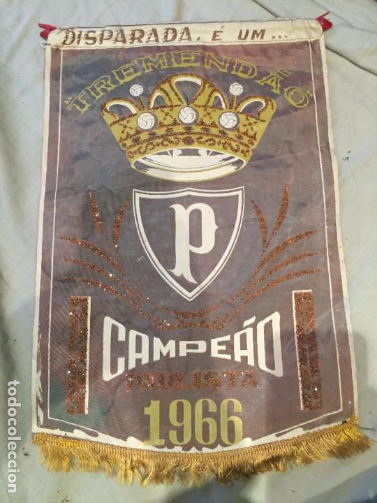 EXTRAODINARIO BANDERÍN DE FUTBOL, BRASIL, TREMENDAO CAMPEÁO PAULISTA, 1966, ORIGINAL. UNICO. 40X26 (Coleccionismo Deportivo - Banderas y Banderines de Fútbol)