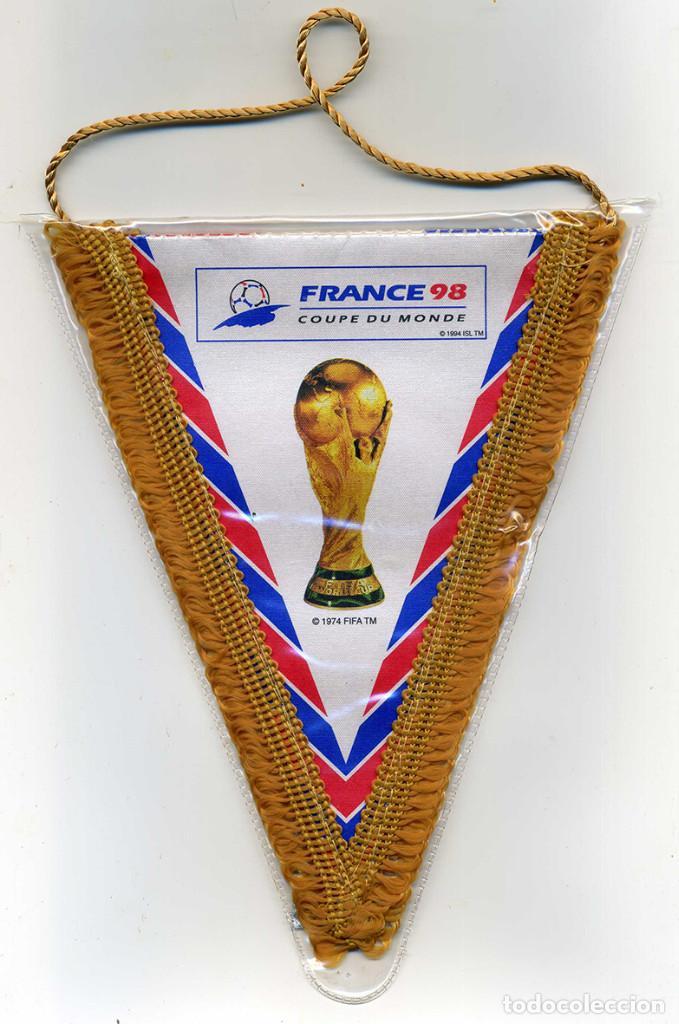 Coleccionismo deportivo: 2 BANDERINES MUNDIAL FRANCE 98. CAMPEON y SUBcampeón. 18 X 15CM. PRODUCTO LICENCIADO. VER FOTOS - Foto 2 - 78206517