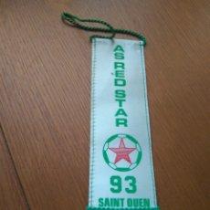 Coleccionismo deportivo: BANDERÍN FÚTBOL RED STAR SAINT-OUEN FRANCIA 1993. Lote 83955855