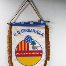 Coleccionismo deportivo: BANDERIN FUTBOL U.D. CERDANYOLA. Lote 84319264