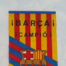 Coleccionismo deportivo: BANDERÍN BARCELONA LLIGA 84 85 CAMPIO. Lote 85368868