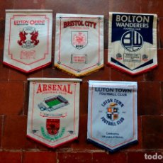 Coleccionismo deportivo: LOTE DE 5 BANDERINES GRANDES DE FUTBOL INGLES / BRISTOL ARSENAL LUTON LEYTON BOLTON / INGLATERRA. Lote 85600112