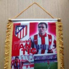 Coleccionismo deportivo: BANDERIN ATLETICO DE MADRID PANTIC. Lote 86396392