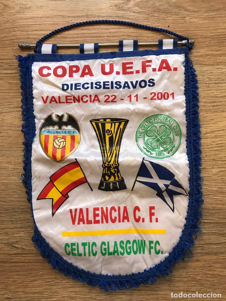 BANDERÍN VALENCIA CLUB DE FUTBOL CELTIC DE GLASGOW FC 2001 U.E.F.A UEFA (Coleccionismo Deportivo - Banderas y Banderines de Fútbol)