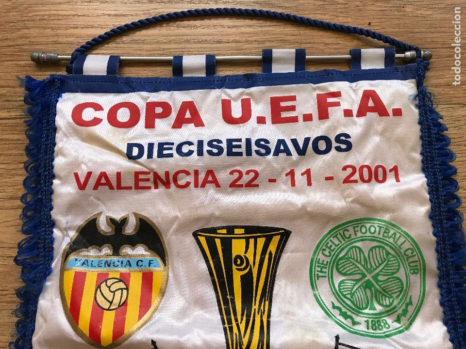 Coleccionismo deportivo: Banderín Valencia club de futbol Celtic de glasgow FC 2001 U.E.F.A UEFA - Foto 2 - 89563996
