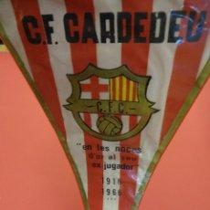 Coleccionismo deportivo: C.F. CARDEDEU. BANDERÍN DEDICADO A EX-JUGADOR. BODAS DE ORO 1916-1966. Lote 89678168