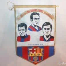 Coleccionismo deportivo: BANDERÍN FUTBOL CLUB BARCELONA, RIFÉ, SADURNÍ I TORRES, SETEMBRE 1976. Lote 91788010