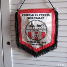 Coleccionismo deportivo: BANDERIN ESCUELA DE FUTBOL DE PIZARRALES SALAMANCA. Lote 93951555