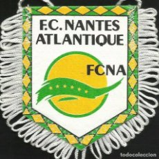 Coleccionismo deportivo: ANTIGUO BANDERIN DEL CLUB DE FUTBOL NANTES DE FRANCIA . Lote 97212435
