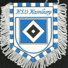 Coleccionismo deportivo: ANTIGUO BANDERIN DEL CLUB DE FUTBOL H.S.V HAMBURGO DE ALEMANIA . Lote 97213247