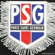 Coleccionismo deportivo: ANTIGUO BANDERIN DEL CLUB DE FUTBOL PSG PARIS SAINT-GERMAIN DE FRANCIA. Lote 97214131