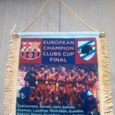 Coleccionismo deportivo: BANDERIN FC BARCELONA - SAMPDORIA FINAL COPA DE EUROPA. Lote 99984251