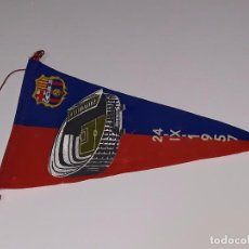 Coleccionismo deportivo: ANTIGUO BANDERIN INAUGURACION DEL CAMP NOU 24 SEPTIEMBRE DE 1957 F.C BARCELONA - C DE F.B. Lote 101977347