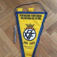 Coleccionismo deportivo: CJ BANDERIN ORIGINAL FEDERACION TERRITORIAL VALENCIANA DE FUTBOL AÑO 1909 FVF COMITE TERRITORIAL. Lote 102399403
