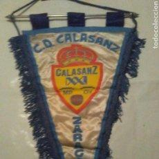 Coleccionismo deportivo: BANDERÍN FÚTBOL CALASANZ ZARAGOZA, ANTIGUO Y RARO. Lote 104914492