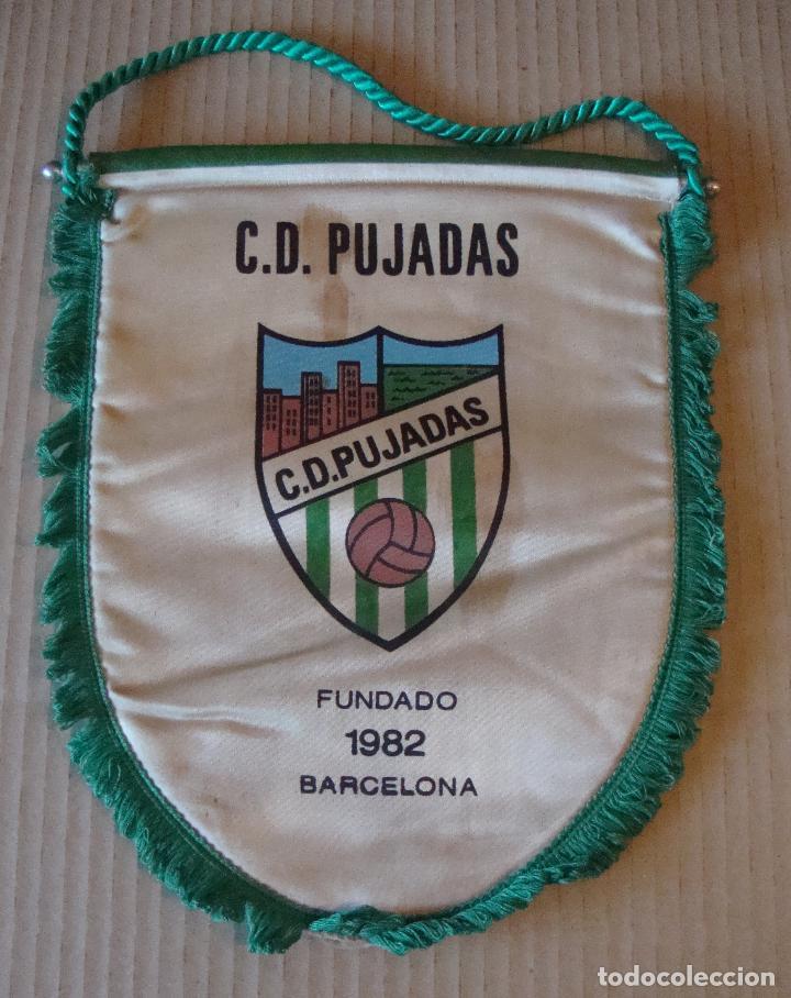 ANTIGUO BANDERIN C. D. PUJADAS (Coleccionismo Deportivo - Banderas y Banderines de Fútbol)