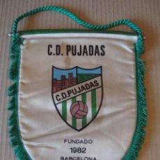 Coleccionismo deportivo: ANTIGUO BANDERIN C. D. PUJADAS. Lote 106625779