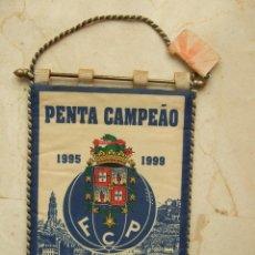 Coleccionismo deportivo: BANDERIN FUTBOL - F. C. PORTO - PENTA CAMPEAO - 1995-1999 - 20X13. Lote 206330715