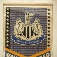 Coleccionismo deportivo: BANDERIN FUTBOL - NEWCASTLE UNITED - 40X28. Lote 106772475