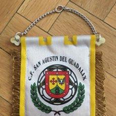 Coleccionismo deportivo: BANDERIN FUTBOL C. F. SAN AGUSTIN DEL GUADALIX FUNDADO 1984. Lote 107293487