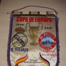 Coleccionismo deportivo: ANTIGUO BANDERÍN COPA DE EUROPA REAL MADRID - BAYERN MUNCHEN 1987. Lote 107795846