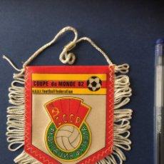 Colecionismo desportivo: MUNDIAL ESPAÑA 82. BANDERIN URSS. Lote 112105539