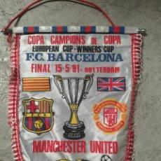Coleccionismo deportivo: BANDERIN ESTADIO KUIP FINAL UEFA COPA DE CAMPEONES FC BARCELONA BARÇA MANCHESTER UNITED FUTBOL 1991. Lote 112489671