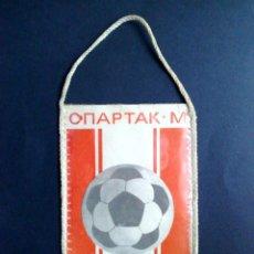 Coleccionismo deportivo: BANDERIN ANTIGUO-CLUB DE FUTBOL-SPARTAK DE MOSCU (15CM. X 10CM.) DESCRIPCIÓN. Lote 114760923
