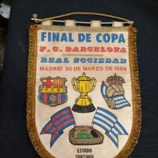 Coleccionismo deportivo: BANDERIN - FINAL COPA DEL REY - F.C. BARCELONA - REAL SOCIEDAD - 1.988 - . Lote 114865735