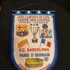 Coleccionismo deportivo: BANDERIN - FINAL RECOPA DE EUROPA - F.C. BARCELONA - PARIS SAINT GERMAIN - 1.997 - . Lote 114866411