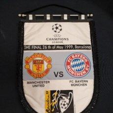 Coleccionismo deportivo: BANDERIN - FINAL CHAMPIONS LEAGUE - MANCHESTER UNITED - BAYERN MUNICH - 1.999 -. Lote 114866987