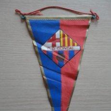 Coleccionismo deportivo: BANDERIN CONDAL FILIAL FC BARCELONA AÑOS 60. Lote 115518435