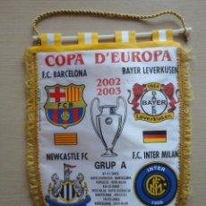 Coleccionismo deportivo: BANDERIN FC BARCELONA CHAMPIONS LEAGUE 2002 2003 02 03 FASE DE GRUPOS. Lote 115518683