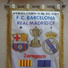 Coleccionismo deportivo: BANDERIN FINAL COPA DEL REY 1983 FC BARCELONA REAL R MADRID EN ZARAGOZA LOA ROMAREDA. Lote 115519691