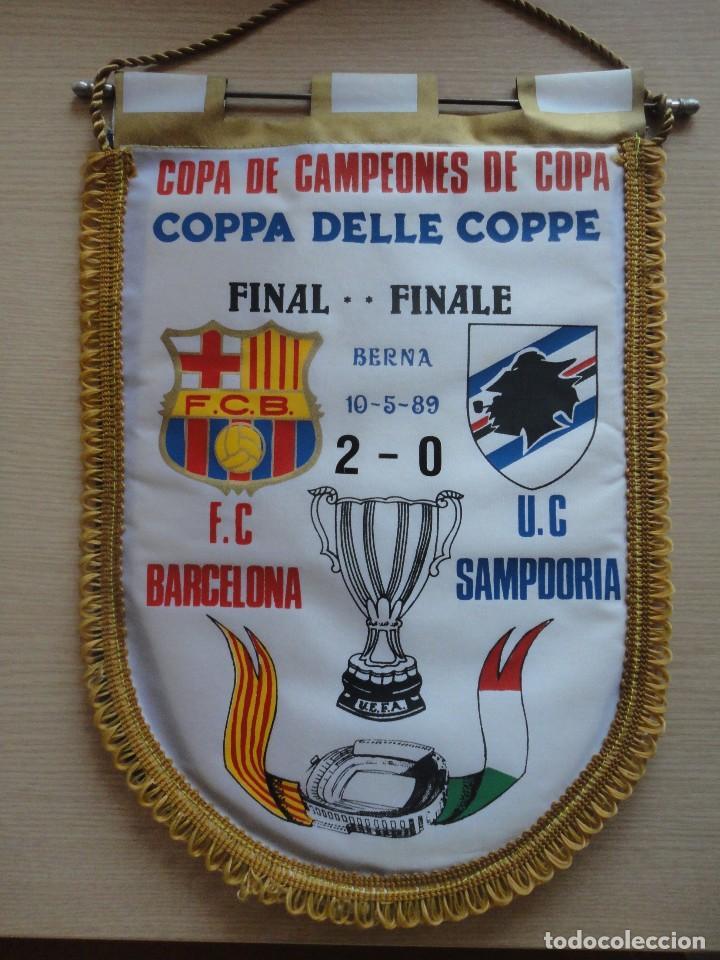 BANDERIN FINAL RECOPA 1989 BERNA FC BARCELONA SAMPDORIA CAMPEONES DE COPA (Coleccionismo Deportivo - Banderas y Banderines de Fútbol)