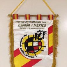 Coleccionismo deportivo: BANDERIN ESPAÑA SELECCION ESPAÑOLA WORN. Lote 119064571