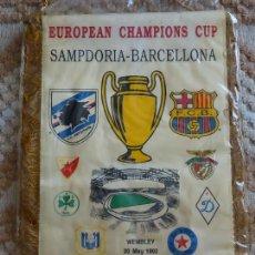 Coleccionismo deportivo: BANDERÍN FÚTBOL CLUB BARCELONA. COPA DE EUROPA 1992 WEMBLEY SAMPDORIA ANDERLECHT BENFICA 37 CM 90 GR. Lote 120190975