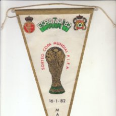 Coleccionismo deportivo: BANDERÍN ESPAÑA'82.SORTEO COPA MUNDIAL FIFA.16-1-82.MADRID.. Lote 121729799