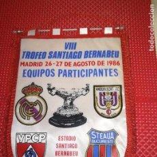 Coleccionismo deportivo: REAL MADRID - VIII TROFEO SANTIAGO BERNABEU - AÑO 1986 - ANDERLECHT - STEAUA - DYNAMO. Lote 122145011