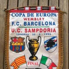 Coleccionismo deportivo: BANDERÍN BARCELONA COPA DE EUROPA WEMBLEY LONDRES 1992 SAMPDORIA. Lote 124458207