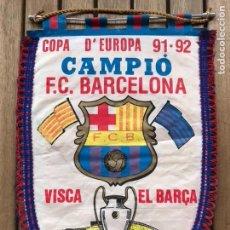 Coleccionismo deportivo: BANDERÍN COPA EUROPA 91-92 FC BARCELONA ESTADI CAMP NOU. Lote 124458947