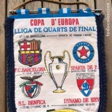 Coleccionismo deportivo: BANDERÍN COPA DE EUROPA BARCELONA SPARTA BENFICA DYNAMO DE KIEV 1991 1992. Lote 124459580
